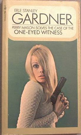 The Case Of The One-Eyed Witness Erle Stanley Gardner 1970 Paperback