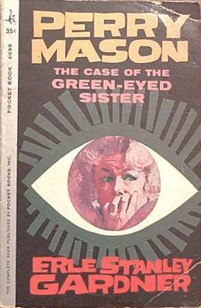 The Case Of The Green-Eyed Sister Erle Stanley Gardner 1961 Paperback