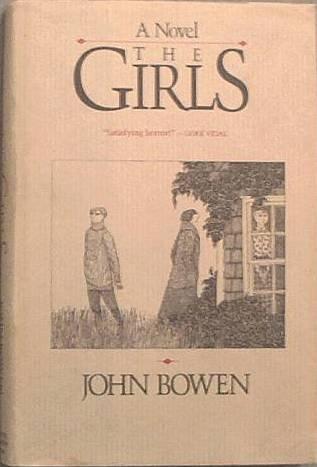 The Girls John Bowen 1987 HC/DJ