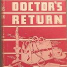 The Doctor's Return Ken Anderson 1942 HC/DJ
