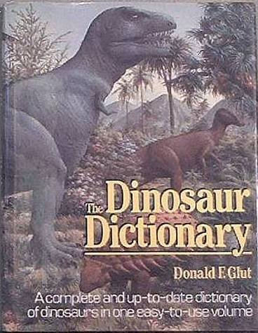 The Dinosaur Dictionary Donald F. Glut 1984 HC/DJ