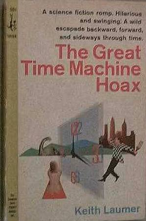 The Great Time Machine Hoax Keith Laumer 1965 Pocket Paperback