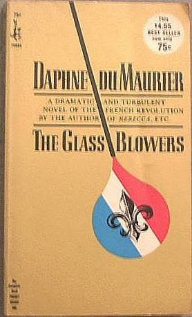 The Glass Blowers Daphne Du Maurier 1964 Paperback