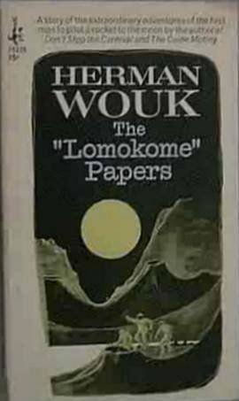 The Lomokome Papers Herman Wouk 1968 Paperback