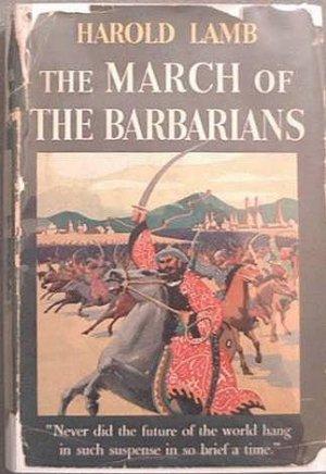 The March Of The Barbarians Harold Lamb 1940 HC/DJ