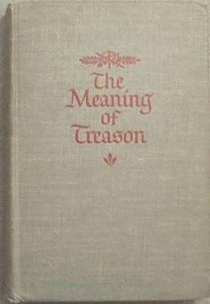 The Meaning of Treason Rebecca West 1947 Hard Cover