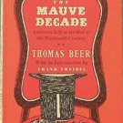 The Mauve Decade Thomas Beer 1961 Paperback