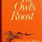 The Owl's Roost Helga Sandburg 1962 HC/DJ