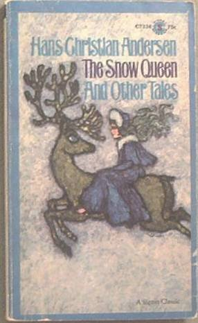 The Snow Queen And Other Tales Hans Christian Andersen 1966 Paperback