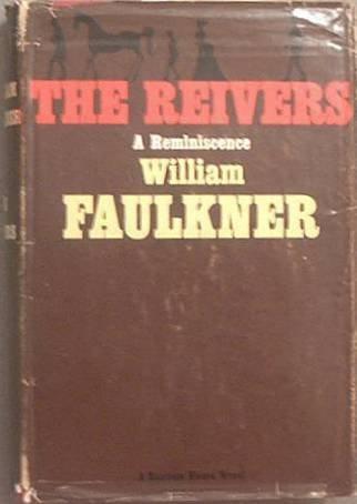 The Reivers William Faulkner 1962 HC/DJ
