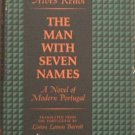 The Man With Seven Names Alves Redol 1964 HC/DJ