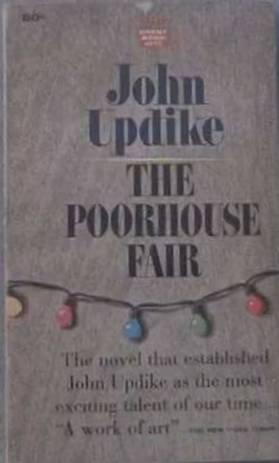 The Poorhouse Fair John Updike 1964 Paperback