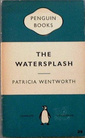 The Watersplash Patricia Wentworth 1959 Paperback