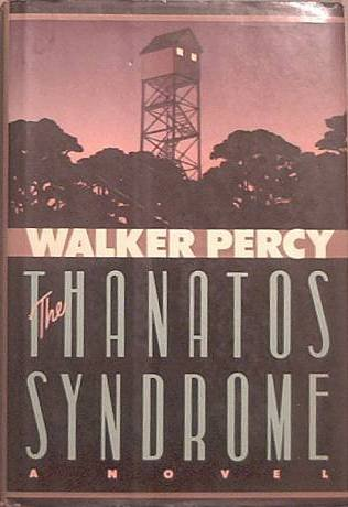 The Thanatos Syndrome Walker Percy 1987 HC/DJ