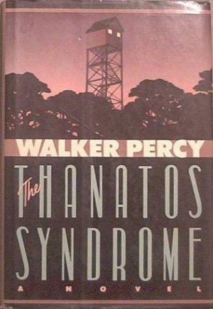 The Thanatos Syndrome Walker Percy 1987 HC/DJ
