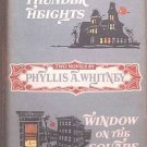 Thunder Heights & Window on the Square Phyllis A. Whitney 1960 HC/DJ