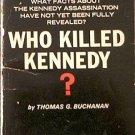 Who Killed Kennedy? Thomas G Buchanan 1965 Paperback