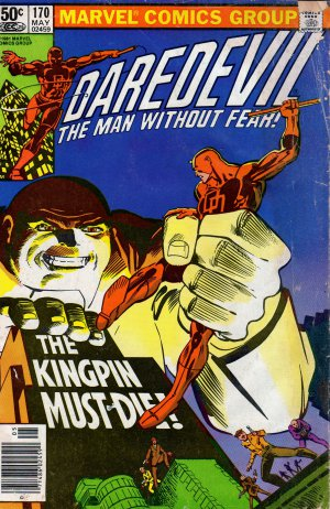 """1981 Marvel Comics Group - Daredevil - The Man Without Fear - Issue No. 170 - """"The Kingpin Must Die"""""""