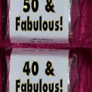 150 - 40 & FABULOUS THEMED BIRTHDAY Candy Wrappers Favors ANY AGE