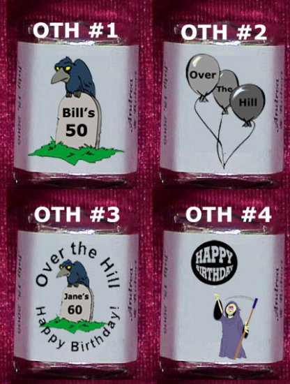 150 Birthday OVER THE HILL THEMED Candy Labels Wrappers Favors