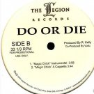 Do Or Die / R. Kelly - Magic Chick Promo
