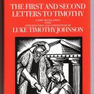 The First and Second Letters to Timothy: A New Translation with Introduction and Commentary