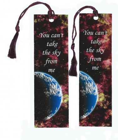 You Can't Take Sky From Me Bookmark- Firefly Serenity (ecr)