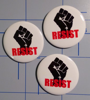 RESIST Buttons, Set of Three, Pinback Style