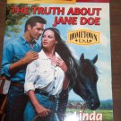 The Truth about Jane Doe by Linda Warren Harlequin Super Romance Paperback Book No. 893 January 2000