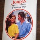 Penny Jordan Paperback Romance Book Payment Due Harlequin Presents No. 1491 Sept 1992