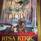 The Dog From Rodeo Drive by Risa Kirk Harlequin Super Romance Paperback Book No 579 January 1994