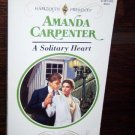 A Solitary Heart by Amanda Carpenter Harlequin Presents Romance Book No 1635