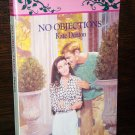 No Objections by Kate Denton Harlequin Romance Book No 3281 Sept. 1993
