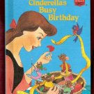 Cinderella's Busy Birthday Walt Disney Productions Presents Children's 1st Edition Collectable Hardc