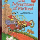 The Adventures of Mr. Toad Adapted from the Wind in the Willows Disney's Children's Collectable Hard