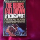 The Birds Fall Down Rebecca West Popular Library Edition Historical Spy Thriller Romance Book 1966