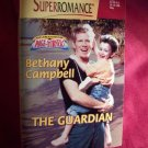 The Guardian by Bethany Campbell Harlequin Super Romance Book #837 May 1999