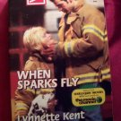 When Sparks Fly by Lynnette Kent Harlequin Super Romance Book #793 June 1998