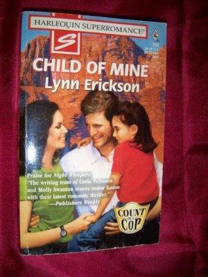 Child of Mine by Lynn Erickson Harlequin Super Romance Book #782 April 1998