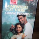 Somewhere Out There by Connie Bennett Harlequin Super Romance Book #733 March 1997