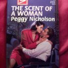 The Scent Of A Woman by Peggy Nicholson Harlequin Super Romance Book #770 January 1998