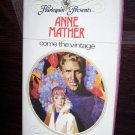 Come The Vintage by Anne Mather Harlequin Presents Romance Book #133  March 1976