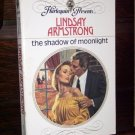 The Shadow of Moonlight by LIndsay Armstrong Harlequin Presents Romance Paperback Book Series #1039
