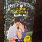 Stand-in Wife by Debbie Macomber 1st Silhouette Special Edition Paperback Romance Book No 744 1992