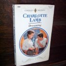 Dreaming by Charlotte Lamb Harlequin Presents Paperback Romance Book Series #1618 1993