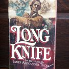 Long Knife James Alexander Thom Frontiersman Indian Warrior Avon Historical Wilderness Fiction Novel