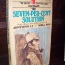 The Seven-Per-Cent Solution by John H. Watson MD Ballantine Mystery Novel