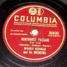 Northwest Passage, Woody Herman Orchestra, 78 RPM Record