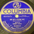 Out Of A Clear Day  78 RPM Record  Columbia  Henry Burr