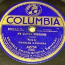 My Little Sunshine 78 RPM Sung by Charles Harrison on Columbia